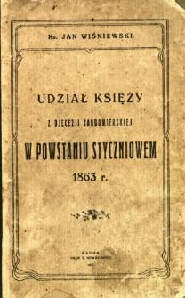 Udział księży z djecezji sandomierskiej w powstaniu styczniowym 1863 r.