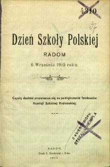 Dzień Szkoły Polskiej : Radom 6 września 1915 roku