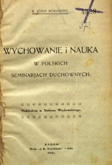 Wychowanie i nauka w polskich seminarjach duchownych