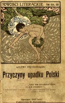 Przyczyny upadku Polski : zarys historyczny