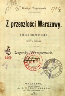 Z przeszłości Warszawy : Legendy warszawskie