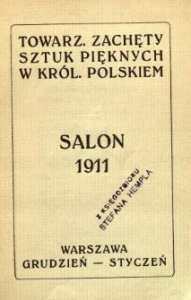 Towarzystwo Zachęty Sztyk Pięknych w Królestwie Polskiem : Salon 1911
