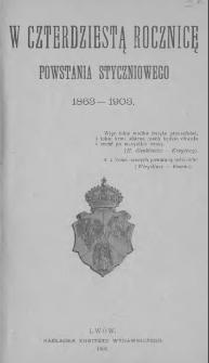 W czterdziestą rocznicę powstania styczniowego 1863-1903