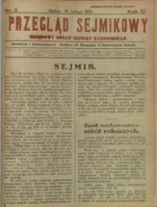 Przegląd Sejmikowy : Urzędowy Organ Sejmiku Radomskiego, 1932, R. 11, nr 2