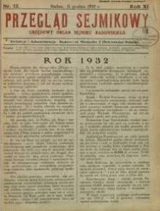 Przegląd Sejmikowy : Urzędowy Organ Sejmiku Radomskiego, 1932, R. 11, nr 12