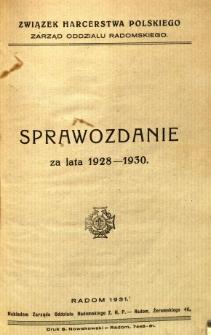 Sprawozdanie za lata 1928-1930 : Związek Harcerstwa Polskiego Zarząd Oddziału Radomskiego