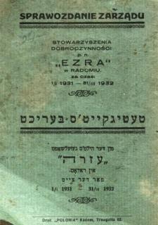 """Sprawozdanie Zarządu Stowarzyszenia Dobroczynności p. n. """"Ezra"""" w Radomiu za czas 1/I 1931-31/III 1932"""