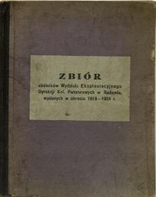 Zbiór okulników Wydziału Eksploatacyjnego Dyrekcji Kol. Państwowych w Radomiu, wydanych w okresie 1919-1925 r.