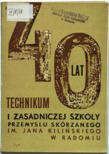 40 lat Technikum i Zasadniczej Szkoły Zawodowej Przemysłu Skórzanego