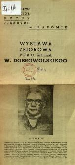 Wystawa zbiorowa prac artysty malarza W. Dobrowolskiego