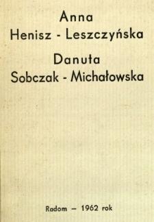 Anna Henisz-Leszczyńska, Danuta Sobczak-Michałowska