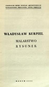 Władysław Kurpiel : Malarstwo, rysunek
