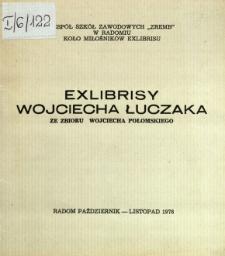 Exlibrisy Wojciecha Łuczaka ze zbioru Wojciecha Połomskiego
