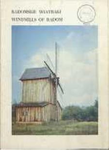 Radomskie wiatraki = Windmilis of Radom