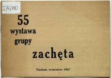 """55 wystawa Ogólnopolskiej Grupy """"Zachęta"""""""