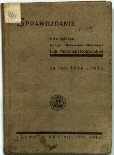 Sprawozdanie z działalności Okręgu Radomsko-Kieleckiego Ligi Morskiej i Kolonialnej za rok 1934 i 1935