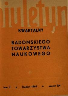 Biuletyn Kwartalny Radomskiego Towarzystwa Naukowego, 1965, T. 2, z. 3/4
