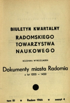 Biuletyn Kwartalny Radomskiego Towarzystwa Naukowego, 1966, T. 3, z. 4