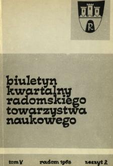 Biuletyn Kwartalny Radomskiego Towarzystwa Naukowego, 1968, T. 5, z. 2