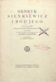 Henryk Sienkiewicz i jego ród : studjum heraldyczno-genealogiczne