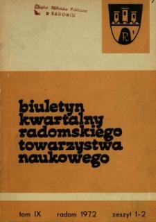 Biuletyn Kwartalny Radomskiego Towarzystwa Naukowego, 1972, T. 9, z. 1-2