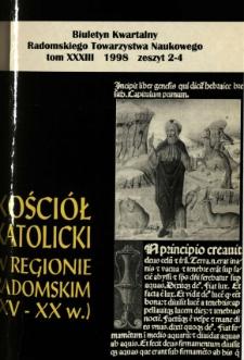 Biuletyn Kwartalny Radomskiego Towarzystwa Naukowego, 1998, T. 33, z. 2-4