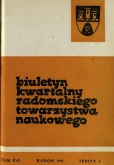 Biuletyn Kwartalny Radomskiego Towarzystwa Naukowego, 1980, T. 17, z. 4