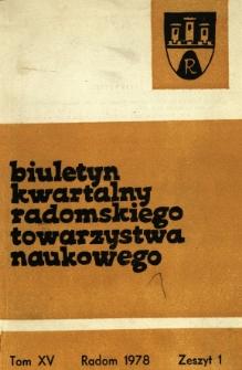 Biuletyn Kwartalny Radomskiego Towarzystwa Naukowego, 1978, T. 15, z. 1