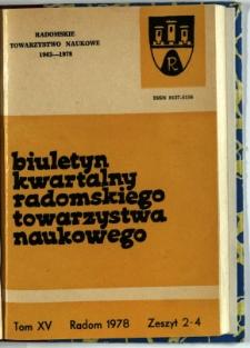 Biuletyn Kwartalny Radomskiego Towarzystwa Naukowego, 1978, T. 15, z. 2-4