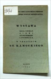 Wystawa : krajobraz Ziemi Krakowskiej i Podhala w obrazach St. Kamockiego