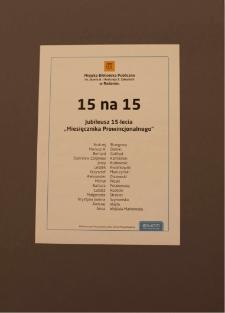 """15 na 15. Jubileusz 15-lecia """"Miesięcznika Prowincjonalnego"""""""