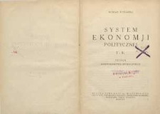 System ekonomji politycznej T. 2. Teoria gospodarstwa społecznego