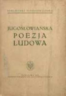 Jugosłowiańska poezja ludowa : w nowych przekładach polskich, ze wstępem prof. dr. Gerharda Gesemana orza komentarzem i artykułem o dawniejszych przekładach polskich.