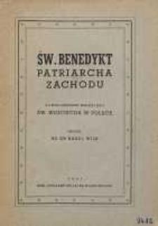 Św. Benedykt patriarcha Zachodu z uwzględnieniem wielkiej roli św.Wojciecha w Polsce