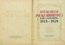 Dziesięciolecie Polski Odrodzonej : księga pamiątkowa : 1918-1928