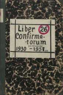 Liber Confirmatorum par. Wrzeszczów 1930-1957