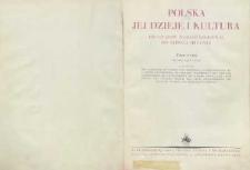 Polska, jej dzieje i kultura od czasów najdawniejszych do chwili obecnej. T. 3 : Od roku 1796-1930