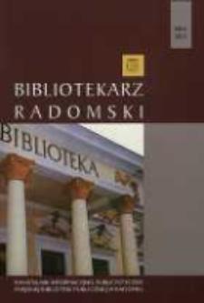 Bibliotekarz Radomski, 2012, R. 20, nr 4