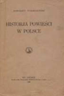 Historja powieści w Polsce : rozwój typów i form romansu polskiego na tle porównawczem