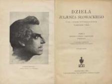 Dzieła Juliusza Słowackiego T. 1, Drobne utwory poetyczne ; poematy