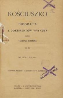 Kościuszko : biografia z dokumentów wysnuta
