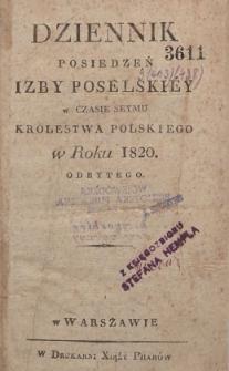 Dziennik posiedzeń Izby Poselskiéy w czasie Seymu Królestwa Polskiego w roku 1820 odbytego