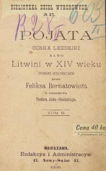 Pojata córka Lezdejki albo Litwini w XIV w. : romans historyczny T. 2