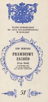 """Sam Shepard """"Prawdziwy Zachód (True West)""""/ Teatr Powszechny im. Jana Kochanowskiego w Radomiu"""