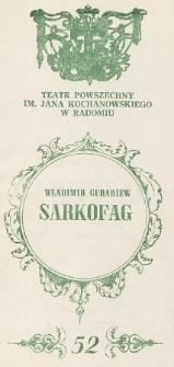 """Władimir Gubariew """"Sarkofag"""" / Teatr Powszechny im. Jana Kochanowskiego w Radomiu"""