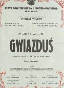 """Zygmunt Wojdan """"Gwiazduś"""" / Teatr Powszechny im. Jana Kochanowskiego w Radomiu"""
