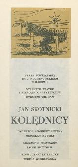 """Jan Skotnicki """"Kolędnicy"""" / Teatr Powszechny im. Jana Kochanowskiego w Radomiu"""