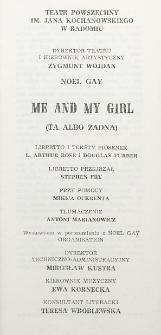 """Noel Gay """"Me and my girl"""" : komedia muzyczna w dwóch aktach / Teatr Powszechny im. Jana Kochanowskiego w Radomiu"""