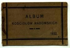 Album kościołów radomskich ze szczególnym uwzględnieniem Kościoła Garnizonowego