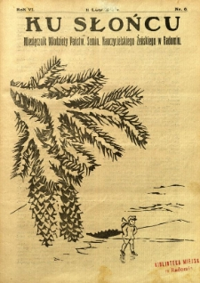 Ku Słońcu, 1931, R. 6, nr 6